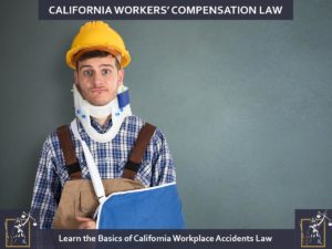 Learn-the-Basics-of-California-Workplace-Accidents-Law