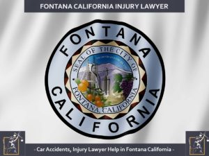 Fontana California Injury Lawyer